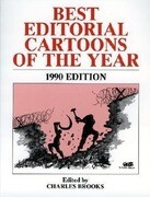 Best Editorial Cartoons of the Year 1990