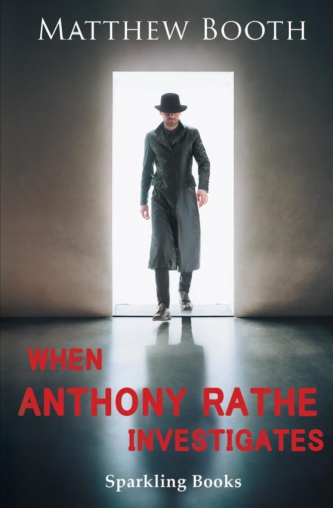 When Anthony Rathe Investigates als Taschenbuch