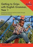 Getting to Grips with English Grammar, Year 1