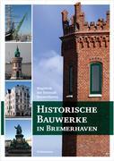 Historische Bauwerke in Bremerhaven