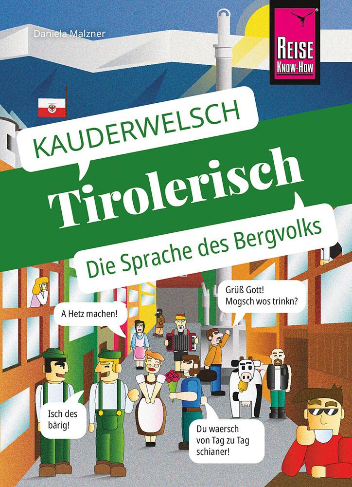 Tirolerisch - die Sprache des Bergvolks als Taschenbuch