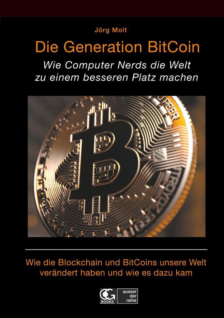 Die Generation BitCoin als Buch von Jörg Molt