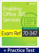 Exam Ref 70-347 Enabling Office 365 Services with Practice Test