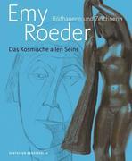 Emy Roeder. Bildhauerin und Zeichnerin