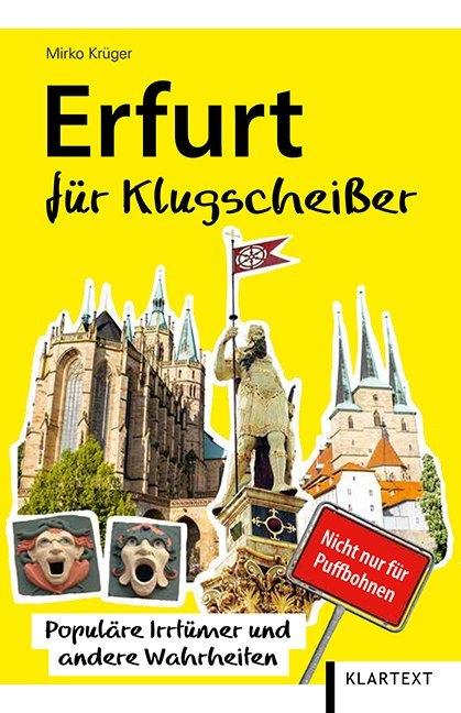 Erfurt für Klugscheißer als Buch von Mirko Krüger