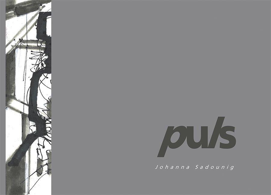 Puls als Buch von Johanna Sadounig