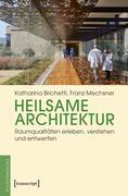 Heilsame Architektur