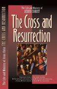 Cross and the Resurrection