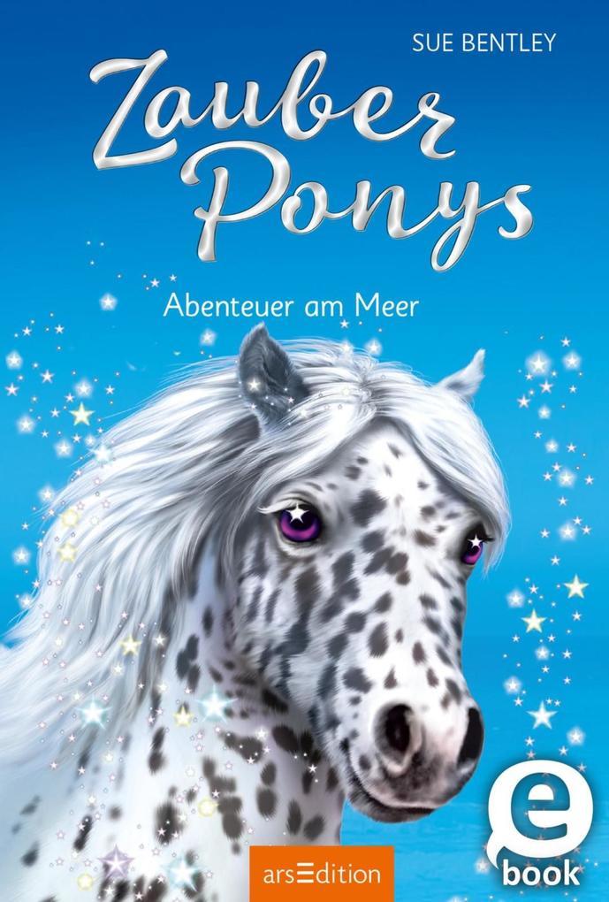 Zauberponys - Abenteuer am Meer als eBook Downl...