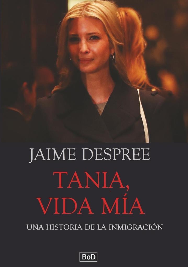 Tania, vida mía als eBook