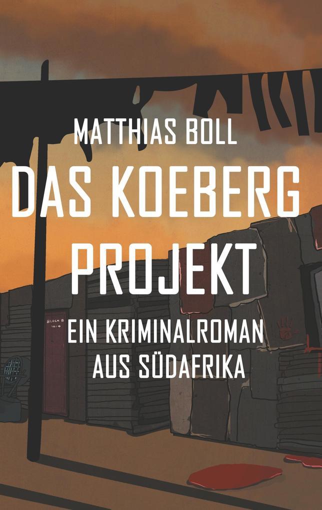Das Koeberg Projekt als Buch von Matthias Boll
