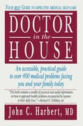 Doctor in the House: Your Best Guide to Effective Medical Self-Care