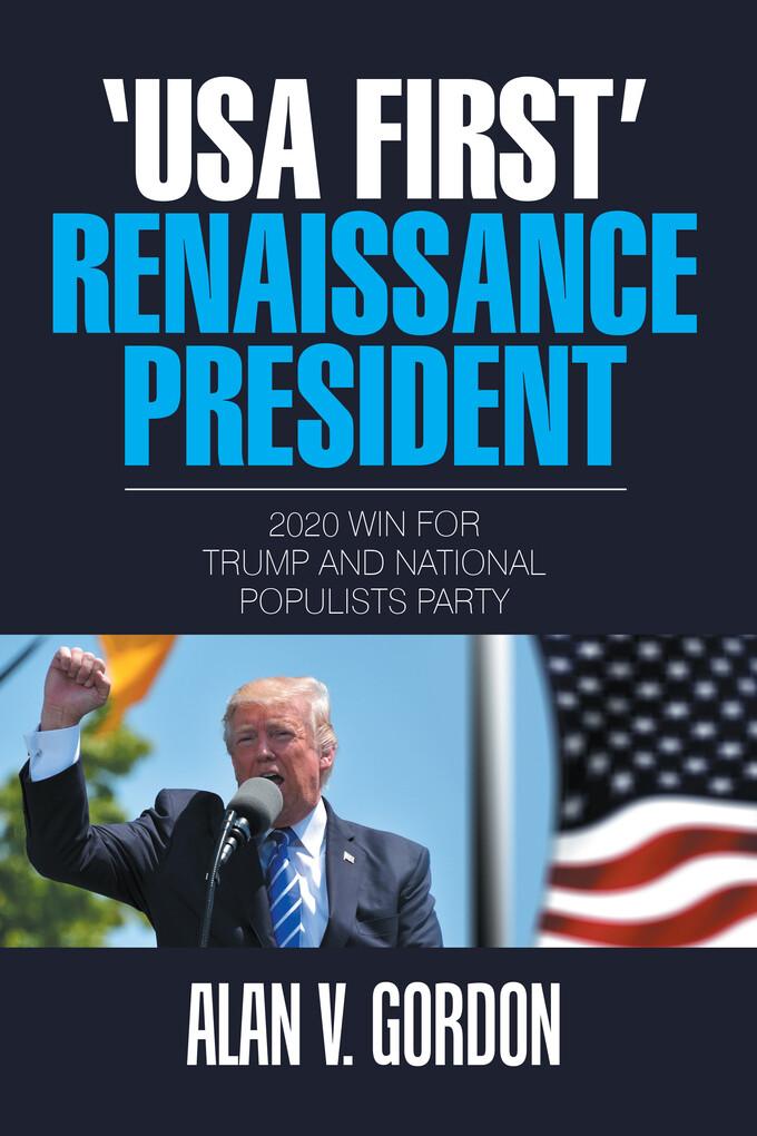 `Usa First´ Renaissance President als eBook Dow...