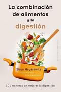 La Combinacion de Alimentos y La Digestion