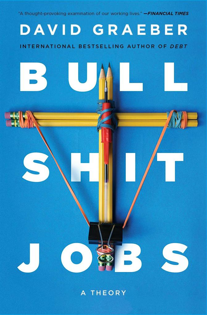 Bullshit Jobs als eBook Download von David Graeber