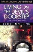 Living on the Devil's Doorstep: International Adventures