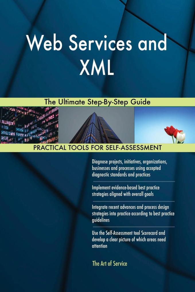 Web Services and XML The Ultimate Step-By-Step ...