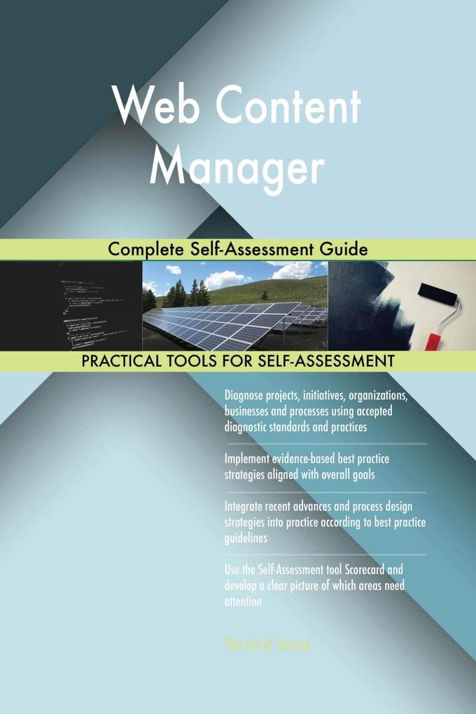 Web Content Manager Complete Self-Assessment Gu...