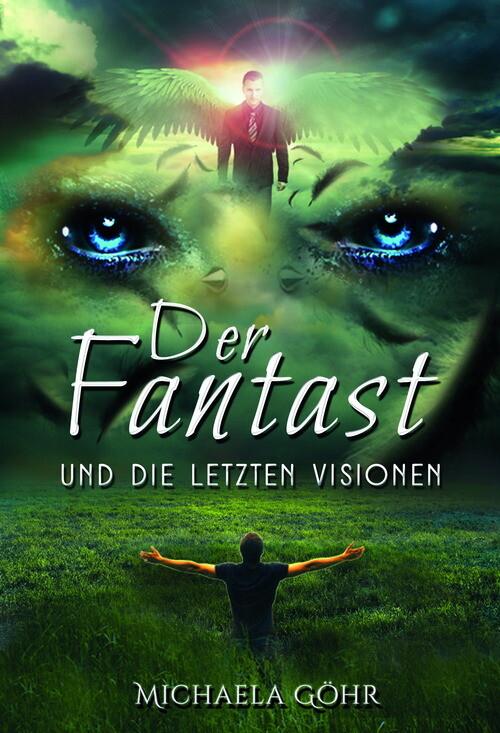Der Fantast und die letzten Visionen als eBook ...