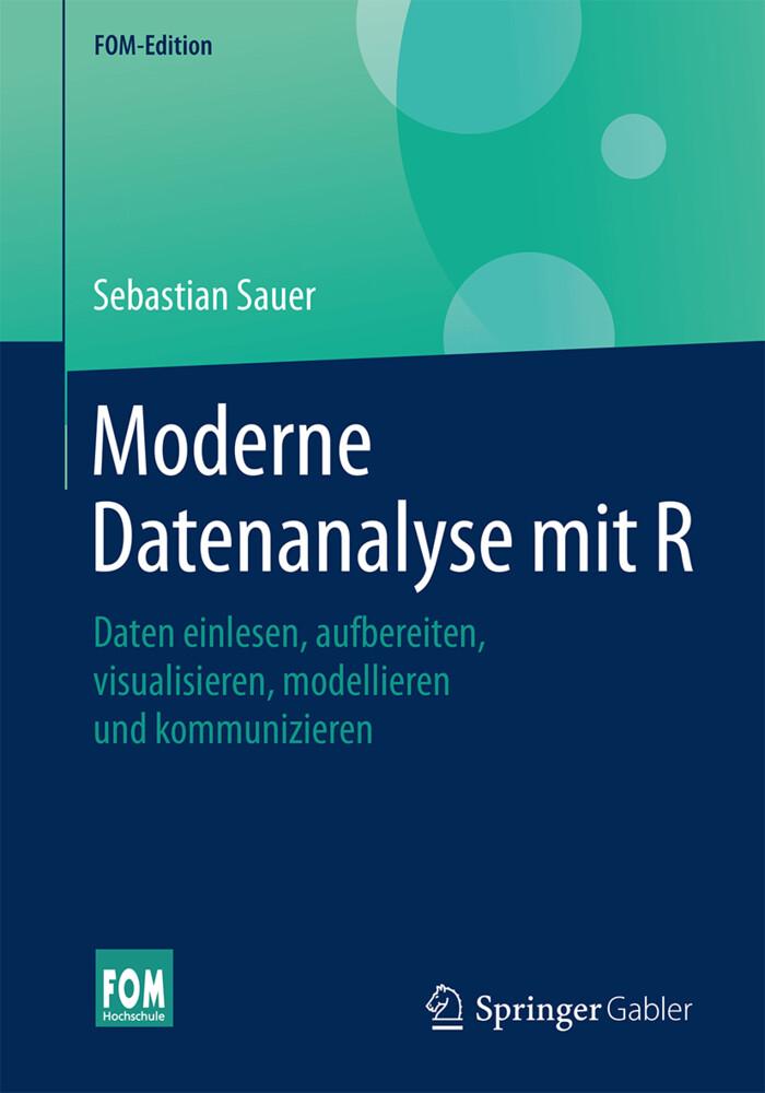 Moderne Datenanalyse mit R als Buch