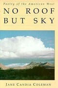 No Roof But Sky: Poetry of the American West