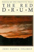The Red Drum: Poetry of the American West