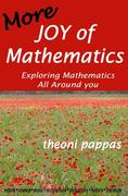 More Joy of Mathematics: Exploring Mathematical Insights and Concepts