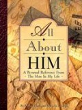 All about Him: Documents 1840-1960