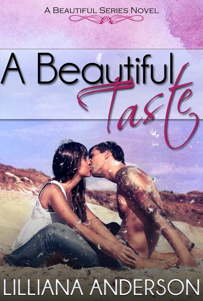 A Beautiful Taste (Beautiful Series, Book 6) al...