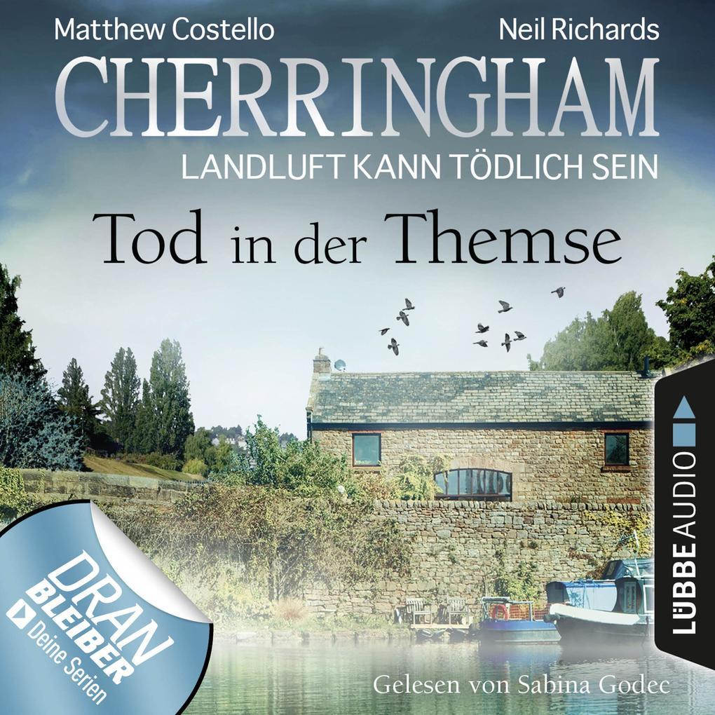 Cherringham - Landluft kann tödlich sein, Folge 29: Tod in der Themse (Ungekürzt) als Hörbuch Download