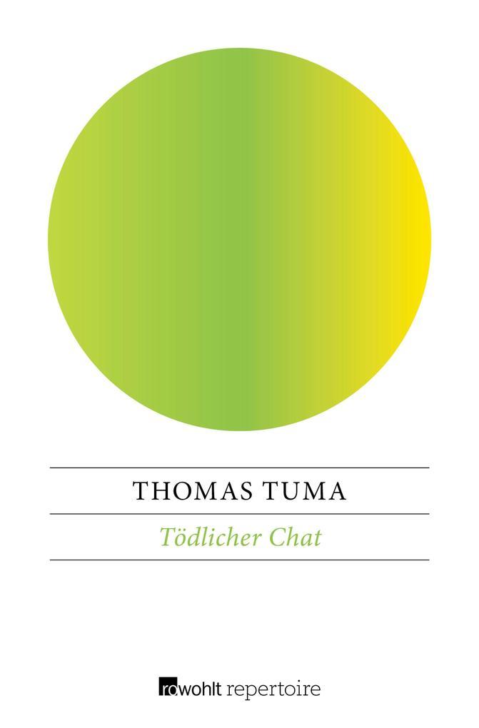 Tödlicher Chat als eBook Download von Thomas Tuma