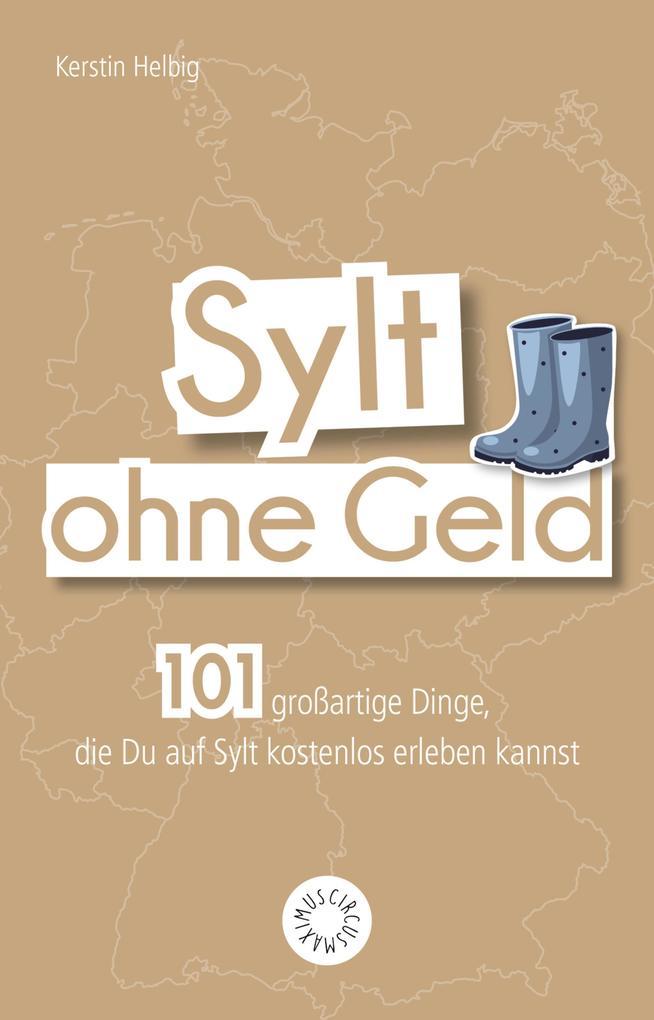Sylt ohne Geld als eBook Download von Kerstin H...