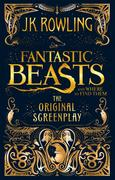 Fantastic Beasts and Where to Find Them. The Original Screenplay