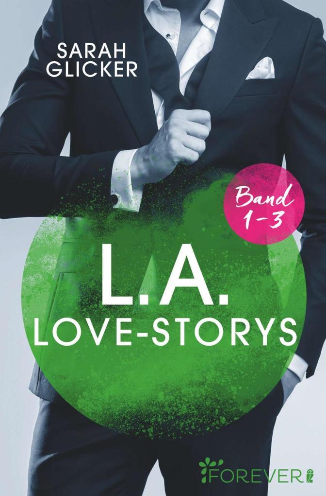 L.A. Love Storys Band 1-3 als eBook