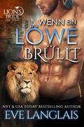Wenn ein Löwe Brüllt (Deutsche Lion's Pride, #2)