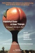 Faithful Over a Few Things