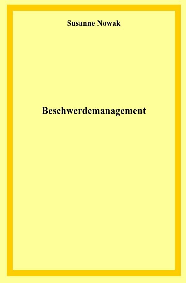 Beschwerdemanagement als Buch (gebunden)