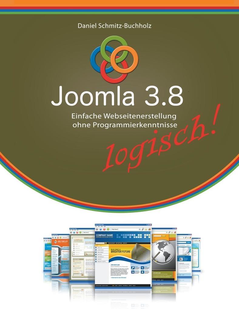 Joomla 3.8 logisch! als eBook Download von Dani...