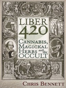 Liber 420 als eBook Download von Chris Bennett