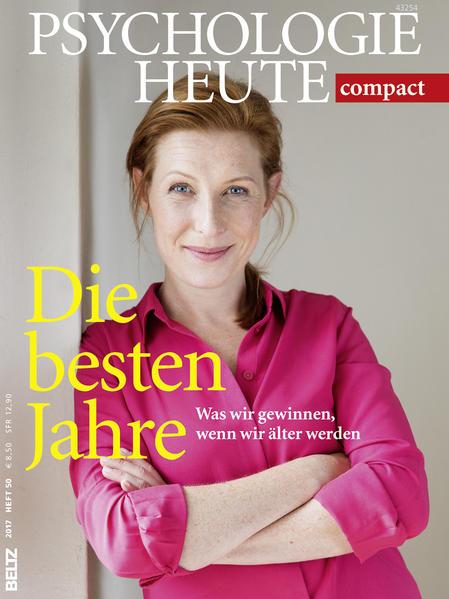 Psychologie Heute Compact 50: Die besten Jahre ...