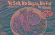 No Salt, No Sugar, No Fat Cook Book