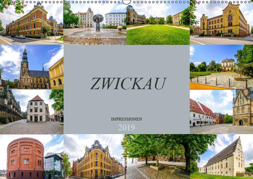 Zwickau Impressionen (Wandkalender 2019 DIN A2 ...