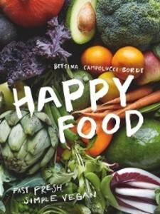 Happy Food als eBook Download von Bettina Campo...