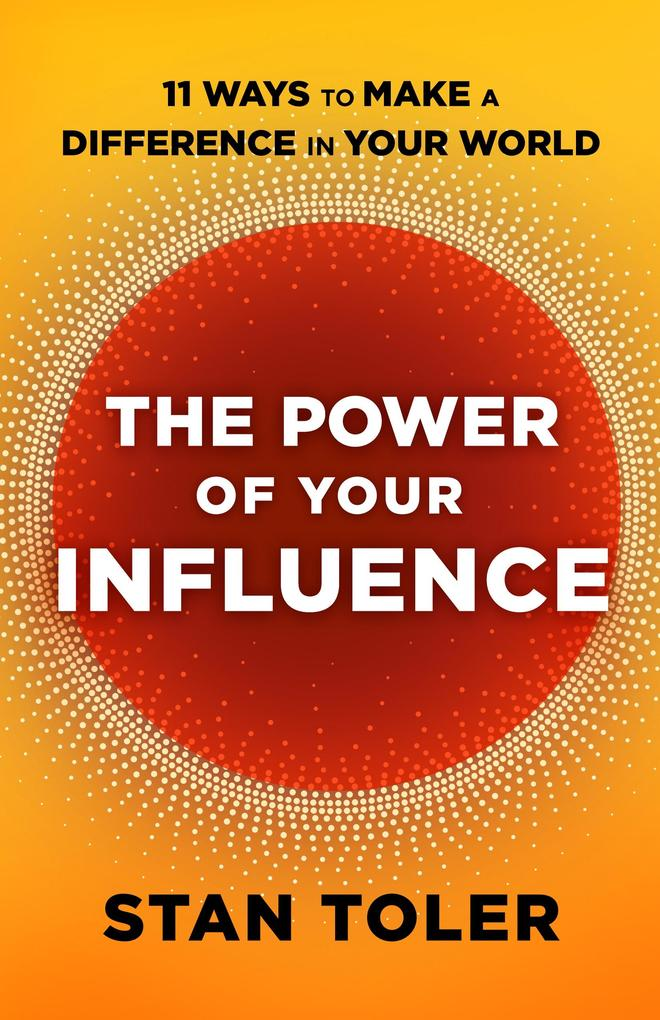 The Power of Your Influence als eBook Download ...