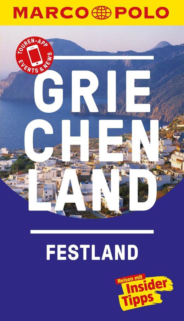 MARCO POLO Reiseführer Griechenland Festland als eBook