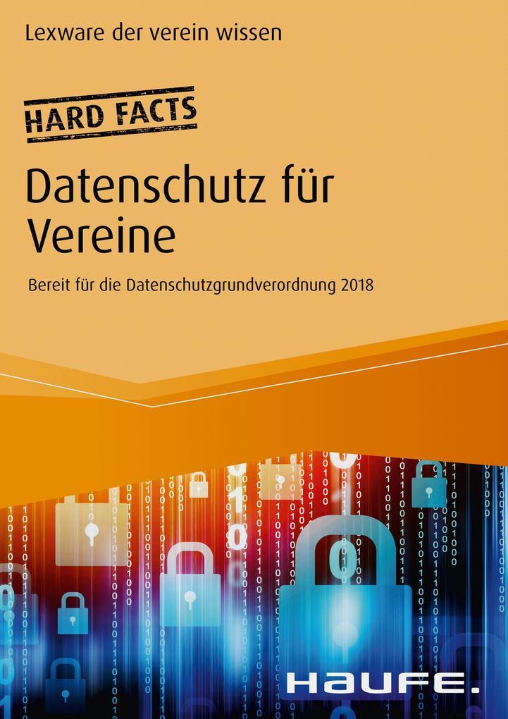 Hard facts Datenschutz für Vereine als eBook Do...