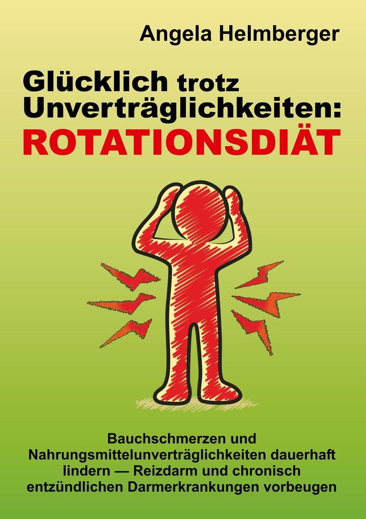 Glücklich trotz Unverträglichkeiten: Rotationsdiät als Buch