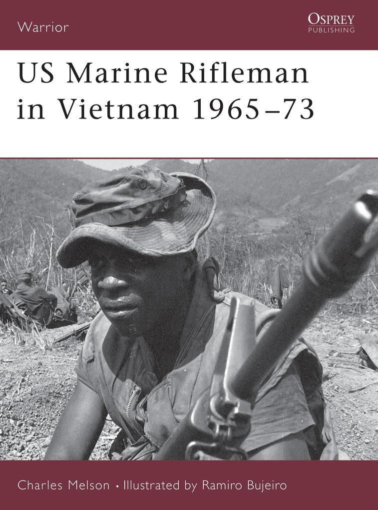 US Marine Rifleman in Vietnam 1965 73 als Taschenbuch