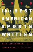 The Best American Sports Writing 1998