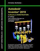 Autodesk Inventor 2019 - Aufbaukurs Konstruktion